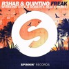Quintino & R3hab - Freak (Working Title & Roberts Beats Official Remix) [FREE DOWNLOAD]
