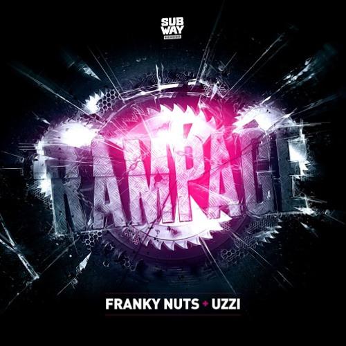 Franky Nuts - Rampage ft. UZZI [Premiere]