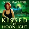 Kissed By Moonlight by Shea MacLeod, Narrated by Emily Sutton-Smith