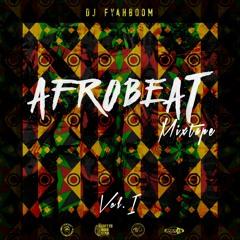 Afrobeat Mixtape vol.1 by DjFyahboom