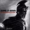 Upshot - Dumb It Down [300 Violin Orchestra Remix]