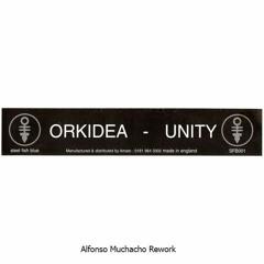 Orkidea - Unity (Alfonso Muchacho Rework)