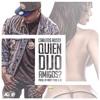 Download Quien Dijo Amigos - Carlitos Rossy - Joni Rmx Mp3