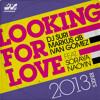 Dj Suri, Markus dB & Ivan Gomez Looking For Love (Original Reconstruction Radio) FREE DOWNLOAD