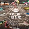 Cast all Your Cares Part 4