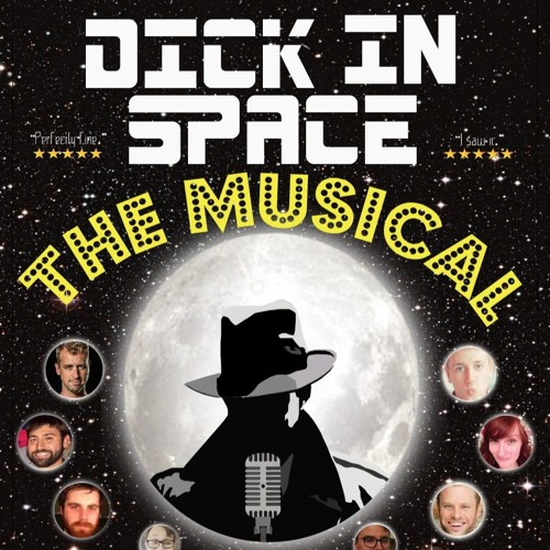 """""""Dick in Space: The Musical"""" - Dick Duquesne: Tales of a Private Dick (Ep. 8)"""
