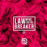 Mind Cntrl - Law Breaker