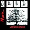Viento Recio.cl.- Morir.1984 (Album Completo )