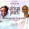 African Pearls II (Dj Dee Money Vs Slim)
