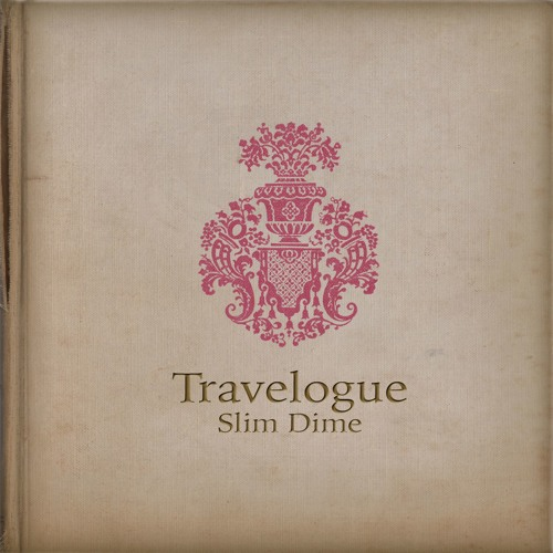Travelogue - Slim Dime