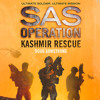 Kashmir Rescue, By Doug Armstrong, Read by Colin Mace