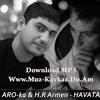 Araik Apresyan [ARO- ka] & Hay Rap Armen -Havata 2016 [www.muz-kavkaz.do.am]