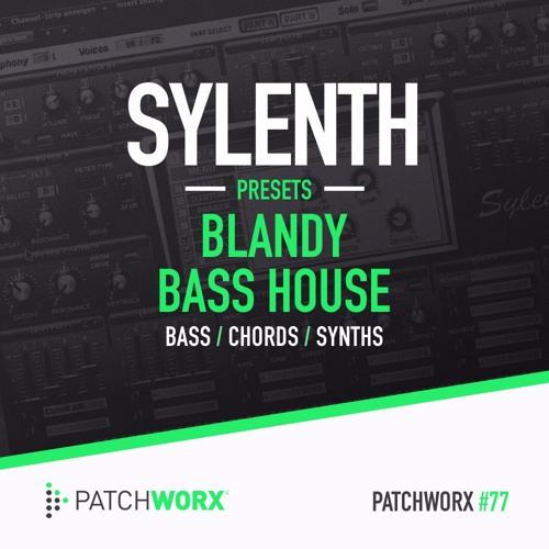 Blandy Bass House Sylenth Presets