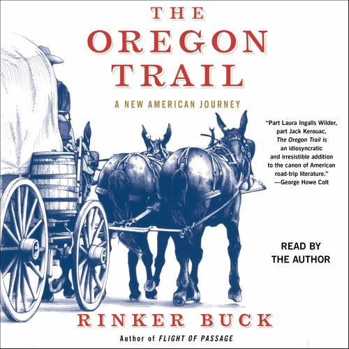 THE OREGON TRAIL Audiobook Excerpt