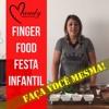 Finger Food Festa Infantil / Mandy Designer Decoração de Festa