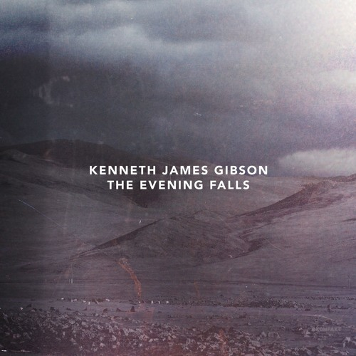 Kenneth James Gibson - The Evening Falls (Continuous Album Mix)