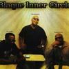 BLAQUE INNER CIRCLE-ROYAL LIFE