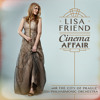Lisa Friend - Cinema Affair (Album Sampler)