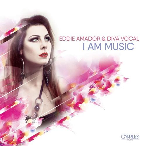 Eddie Amador And Diva Vocal - I Am Music - Carrillo Music