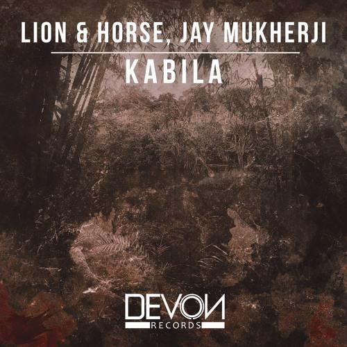 Lion & Horse x Jay Mukherji - Kabila (OUT NOW)