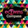 EC Twins - Compass (Avonee & Infuse Remix)