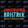 BASSTRICK - Ghost Buster (Notixx & Marssick Remix)