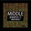 DJ Snake-Middle (Johny C Remix)