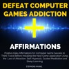 ✔ Defeat Computer Games Addiction -  Affirmations at www.positivemindhub.com #Affirmations