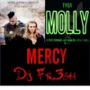 Never Forget Molly - Dj Fr3sh Mix