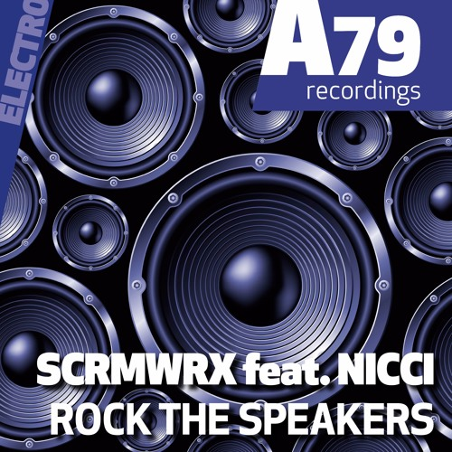 SCRMWRX feat. NICCI - Rock the speakers (snippet)