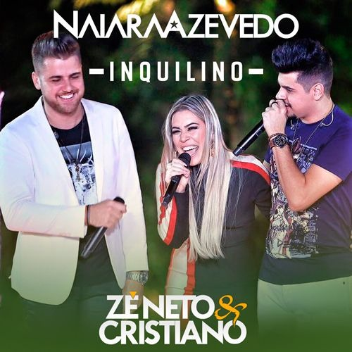 Naiara Azevedo – Inquilino Part: Zé Neto e Cristiano(DVD Totalmente Diferente ) [Free Download ]