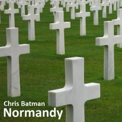 Chris Batman - Normandy