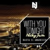 98. With You Tonight ( Hasta El Amanecer ) [ Nicky Jam ] [ In English ] - [ DJ JUL3N ]