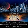 Download Empire Of The Sun - We Are The People (Byron Lopez Bootleg Remix) FREE DOWNLOAD Mp3