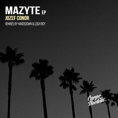 Jozef Conor - Mazyte (Handsdown & Leigh Boy Remix) [Carpe Noctem]