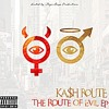The Route of all Evil- Ka$h Route ft Bummy Rell (Prod. Bummy Rell)