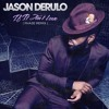 Jason Derulo - If It Aint Love (Phase Rmx)