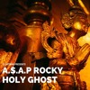 A$AP Rocky - Holy Ghost Chopped And Screwed Remix