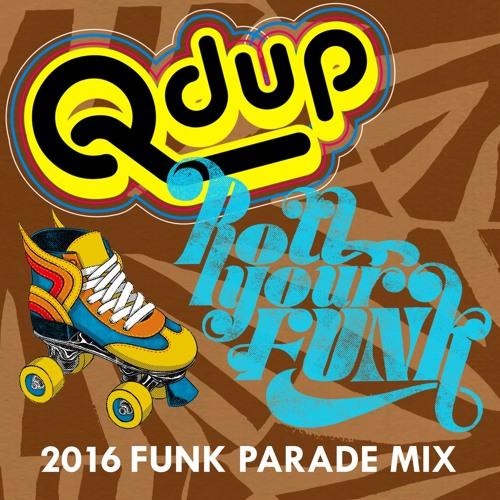 Qdup 2016 Funk Parade Mix