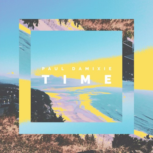 Paul Damixie - Time (Extended Version)