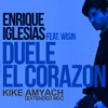 Enrique Iglesias ft. Wisin - Duele El Corazon (Kike Amyach Extended Mix) [BUY = FREE DOWNLOAD]