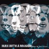 MAN WITH A MISSION「Emotions」