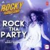 ROCK THE PARTY  Bombay Rockers Ft Dj Teelesh ragga mix