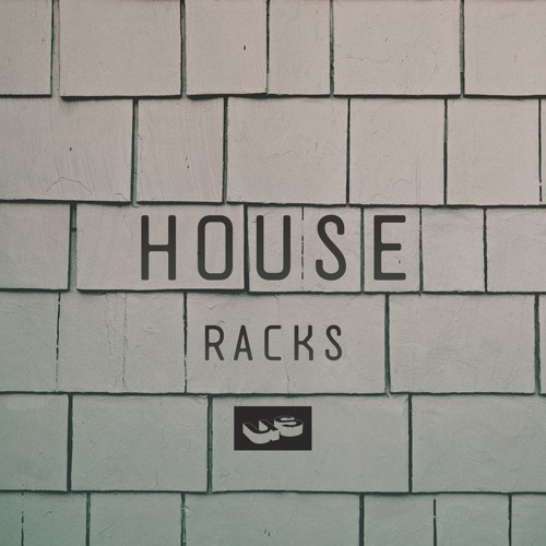 House Racks by Undrgrnd Sounds