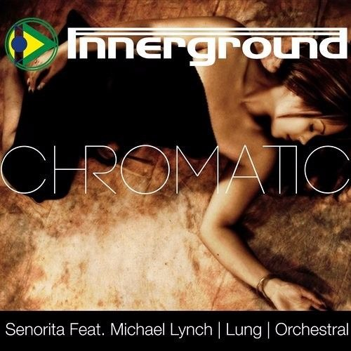 Chromatic - Senorita Featuring Michael Lynch