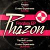 Phazon - This Ain't London