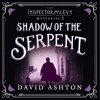 SHADOW OF THE SERPENT (Inspector McLevy Book 1) written and read by David Ashton - audiobook extract