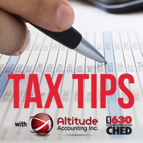 630 CHED TAX TIPS April 27 - Morgan And Rob Chaulk from Altitude Accounting, Inc.