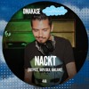 OMAKASE Mixshow #44A, NACKT