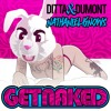 Ditta & Dumont x Nathaniel Knows - Get Naked